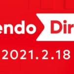 Nintendo Directまとめ2021年2月18日